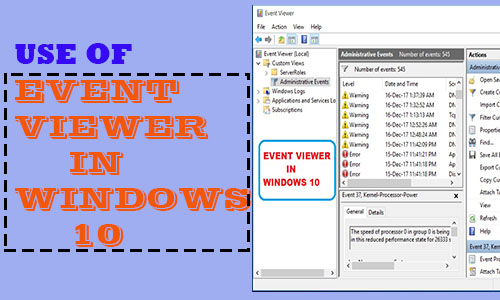 use of windows Event viewer in windows 10