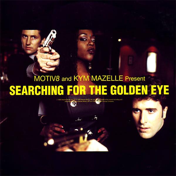 Música: Motiv 8 & Kym Mazelle – Searching For The Golden Eye
