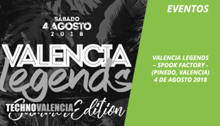 eventos_spook_factory_valencia_legends_4_agosto_2018
