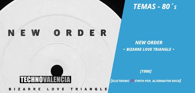 temas_80_new_order_-_bizarre_love_triangle