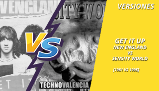 versiones_get_it_up_-_new_england_1981_VS_sensity_wolrd_1995