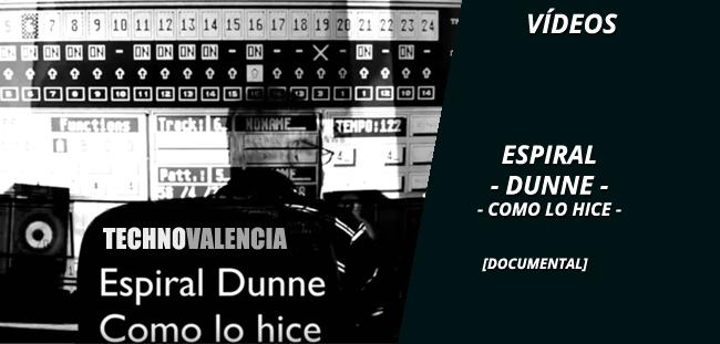 videos_documental_espiral_dunne_como_lo_hice