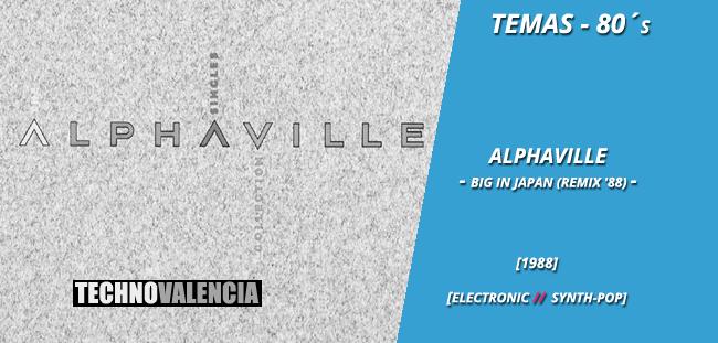 temas_80_alphaville_-_big_in_japan_(remix_'88)