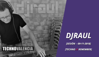 session_djraul__9_11_2018_techno_remember