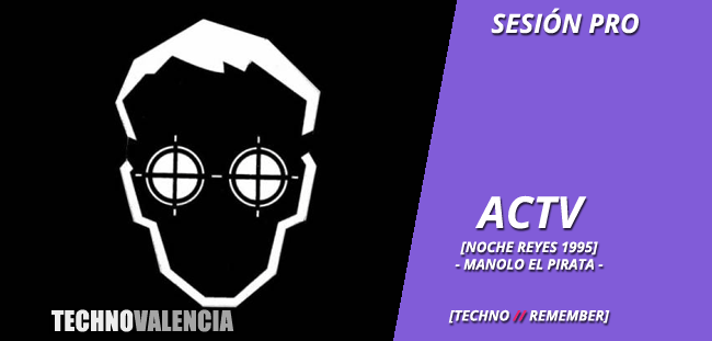 session_pro_actv_-_noche_reyes_1995_manolo_el_pirata