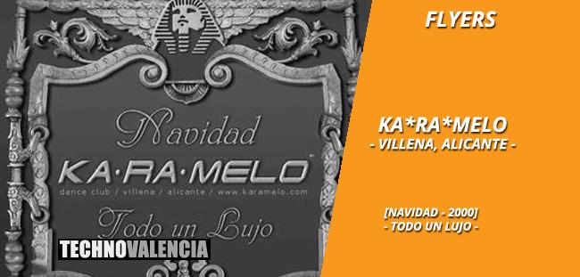 flyers_ka-ra-melo_-_villena_alicante_navidad_2000_todo_un_lujo
