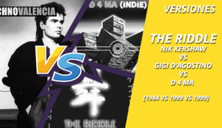 versiones_the_riddle_-_nik_kershaw_1984_VS_gigi_d'agostino_1999_VS_d_4_ma_1999