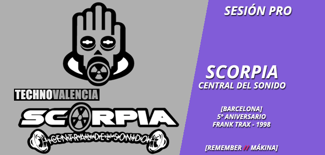 session_pro_scorpia_barcelona_-_marzo_1998_5_aniversario_frank_trax