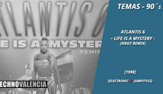 temas_90_atlantis_6_–_life_is_a_mystery_(NRGY_remix)