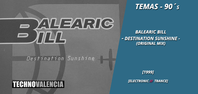 temas_90_balearic_bill_-_destination_sunshine_(original_mix)