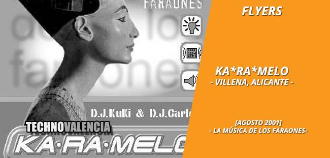 flyers_ka-ra-melo_-_villena_alicante_agosto_2001_la_musica_de_los_faraones