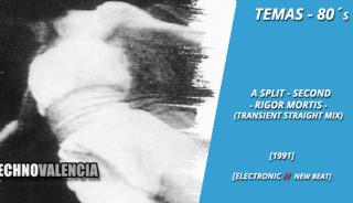 temas_80_a_split_-_second_-_rigor_mortis_transient_straight_mix