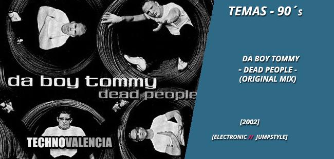temas_90_da_boy_tommy_-_dead_people_original_mix