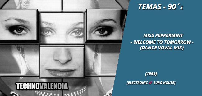 temas_90_miss_peppermint_-_welcome_to_tomorrow_dance_vocal_mix