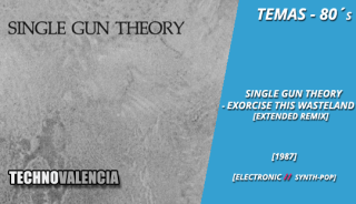 temas_80_single_gun_theory_-_exorcise_this_wasteland_extended_remix