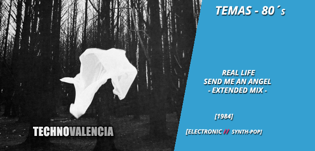 temas_80_real_life_-_send_me_an_angel_extended_mix