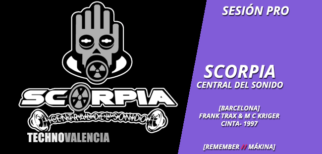 sesion_pro_scorpia_barcelona_-_cinta_1997_dj_frank_traxx_mc_kriger