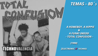 temas_80_a_homeboy_a_hippie__a_funki_dredd_-_total_confusion_confusion_mix