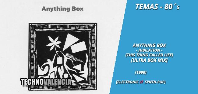 temas_80_anything_box_-_jubilation_this_thing_called_life_ultra_box_mix