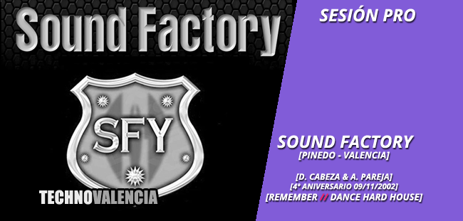 sesion_pro_sound_factory_pinedo_valencia_-_4_aniversario_09_11_2002_david_cabeza_alfredo_pareja