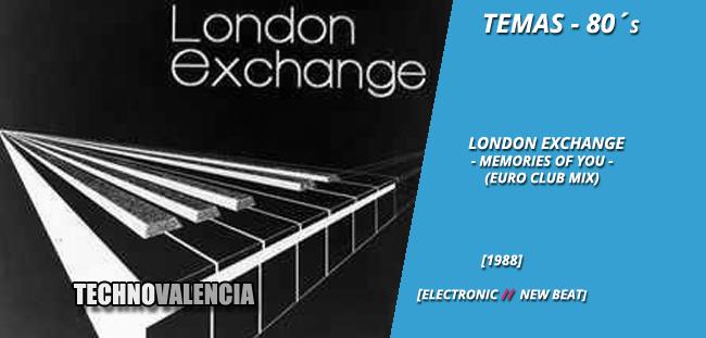 temas_80_london_exchange_-_memories_of_you_euro_club_mix