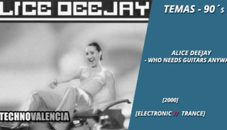 temas_90_alice_deejay_-_who_needs_guitars_anyway