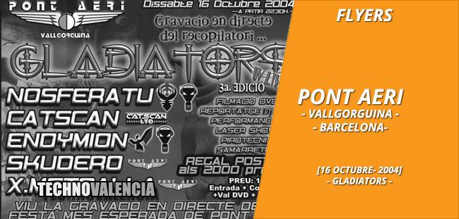 flyers_pont_aeri_barcelona_-_16_octubre_2004_gladiators