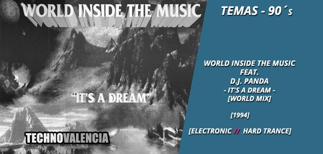 temas_90_world_inside_the_music_feat._dj_panda_-_itsa_dream