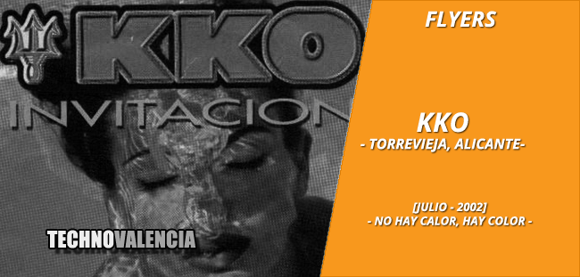 flyers_kko_-_torrevieja_alicante_julio_2002_no_hay_calor_hay_color