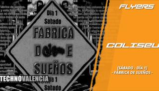 flyers_coliseum_-_sabado_dia_1_xxxx_la_fabrica_de_suenos