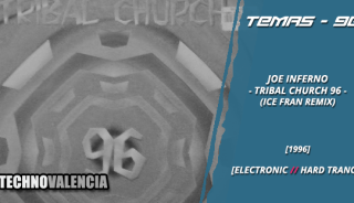 temas_90_joe_inferno_-_tribal_church_96_ice_fran_remix