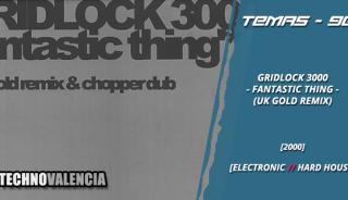 temas_90_gridlock_3000_–_fantastic_thing_uk_gold_remix