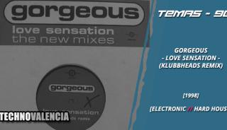 temas_90_gorgeous_-_love_sensation_klubbheads_remix