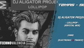 temas_90_dj_aligator_project_–_lollipop_krystal_mix