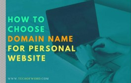 How to Choose Domain Name for Personal Website in a Killer Way