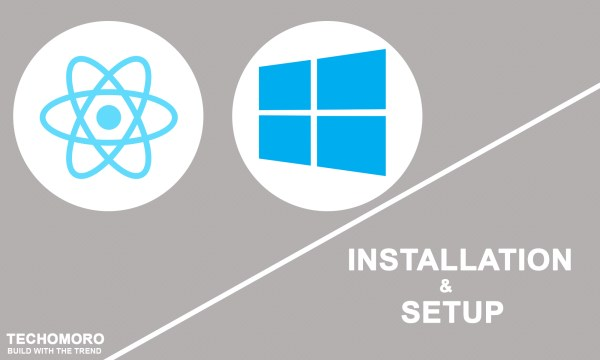 How to Install and Setup React Native on Windows 10