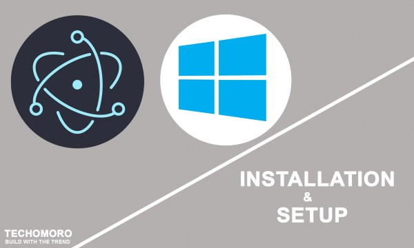 How to Install and Set Up Electron on Windows 10