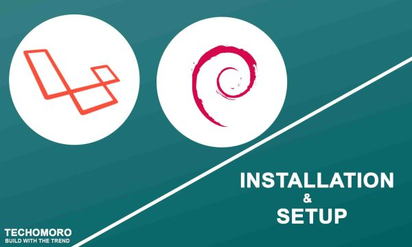 How to Install and Setup Laravel 5.8 on Debian 10 Buster