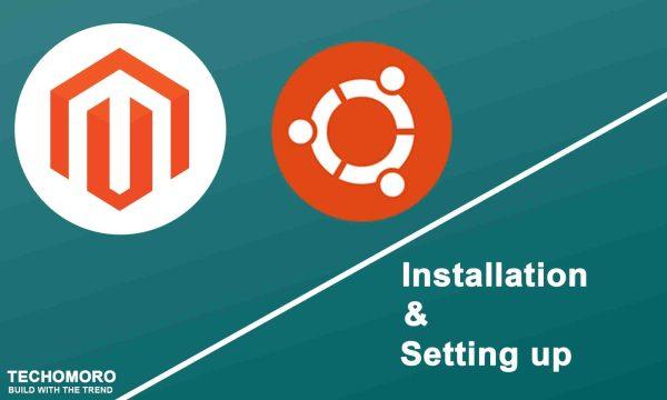 How to Install and Setup Magento 2 on Ubuntu 19.04