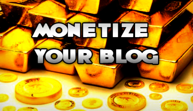 How To Start Monetizing a Blogs - Best Way to Make a Living