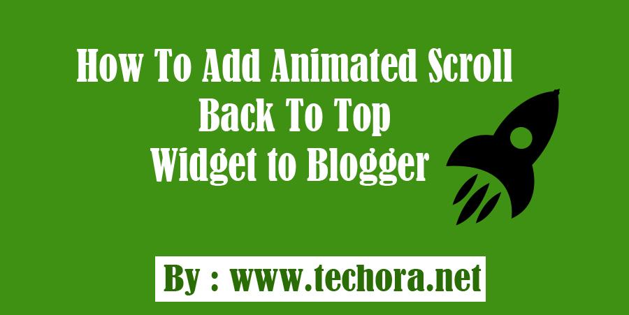 Image of add a back to top smooth scrolling widget into your blogger blogs