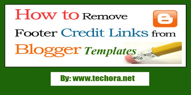 "image of How To Remove ""Footer Credit Links"" From Blogger Templates"