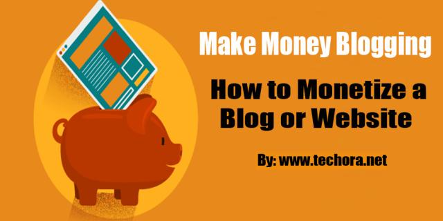 Best Methods to Monetize Your Blog 2017