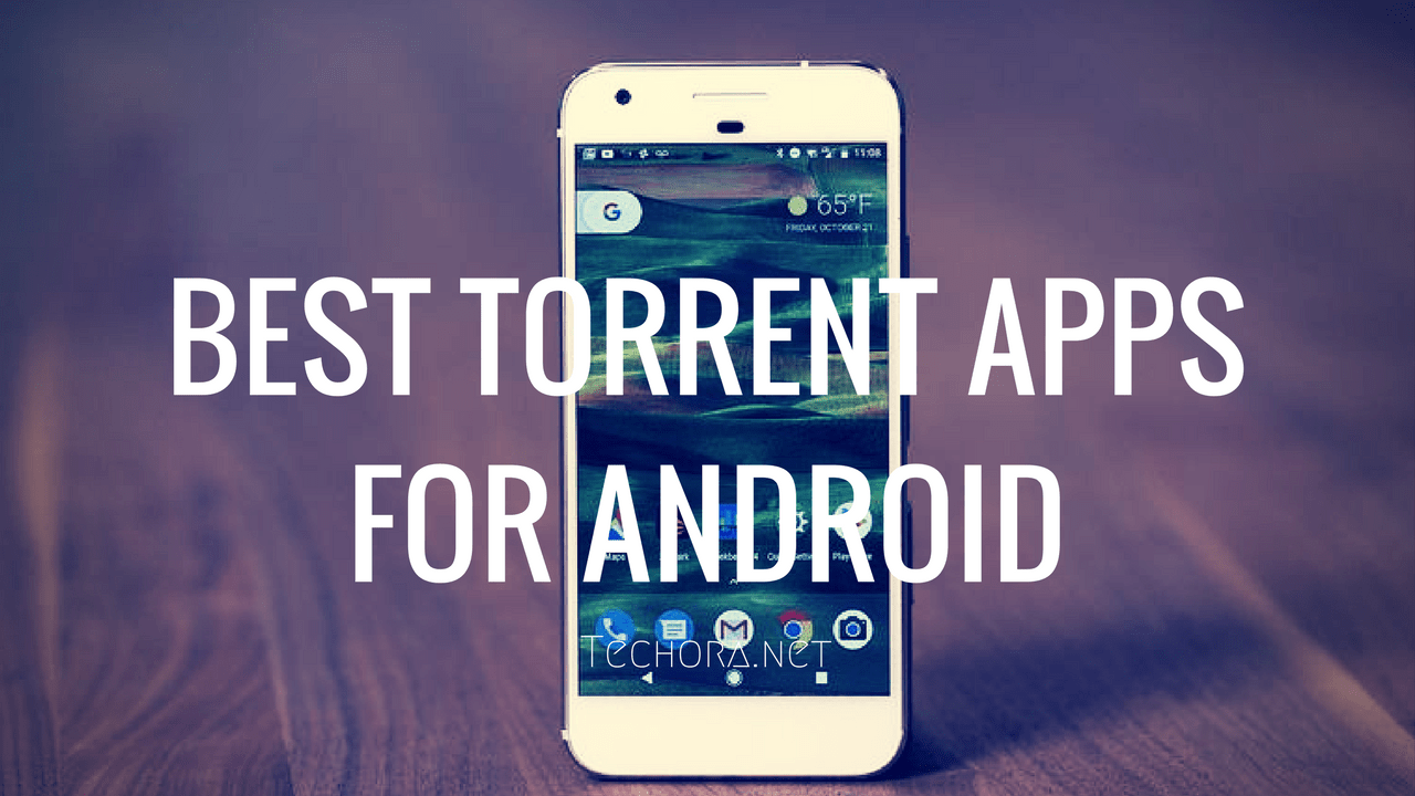 best torrent app for android phones