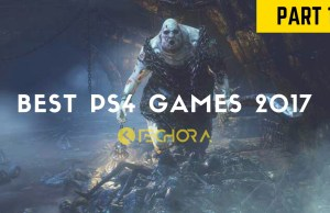 Best PS4 Games 2017: 5 Games You Must Play Right Now