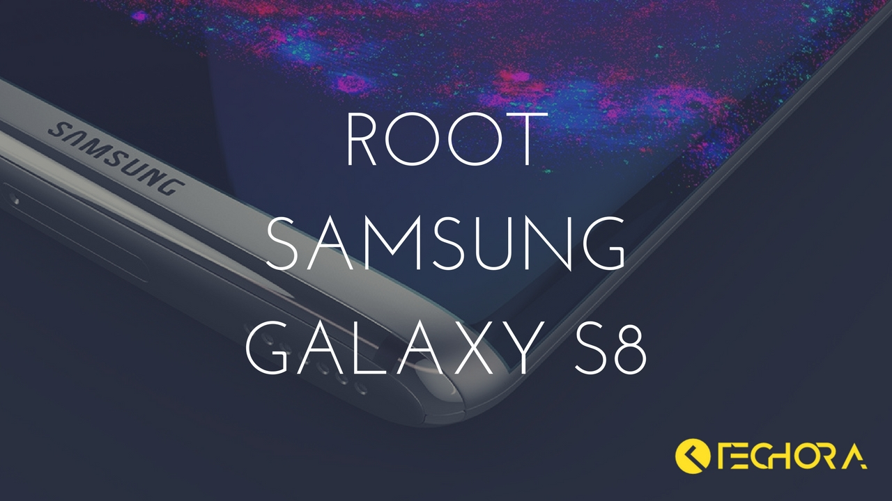 How to Install TWRP and Root Samsung Galaxy S8