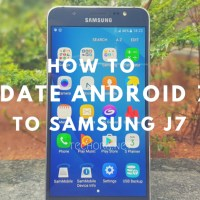 How to Update Samsung Galaxy J7 to Android 7.1.1 via Lineage OS 14.1
