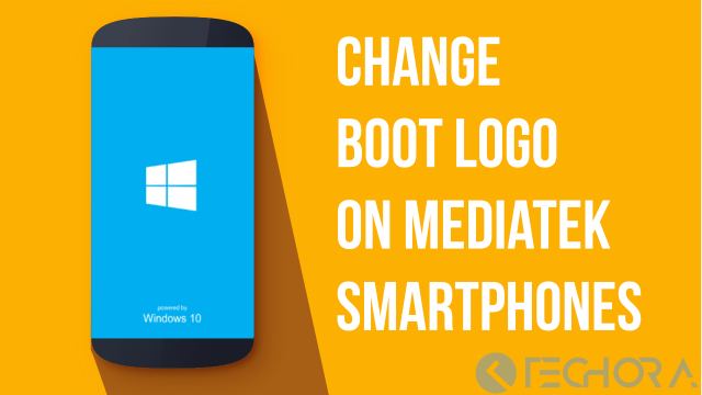 How to Change Boot Logo on MediaTek Smartphones [MTK] Android