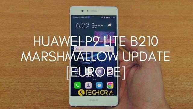 Download Huawei P9 Lite B210 Marshmallow Firmware [Europe]
