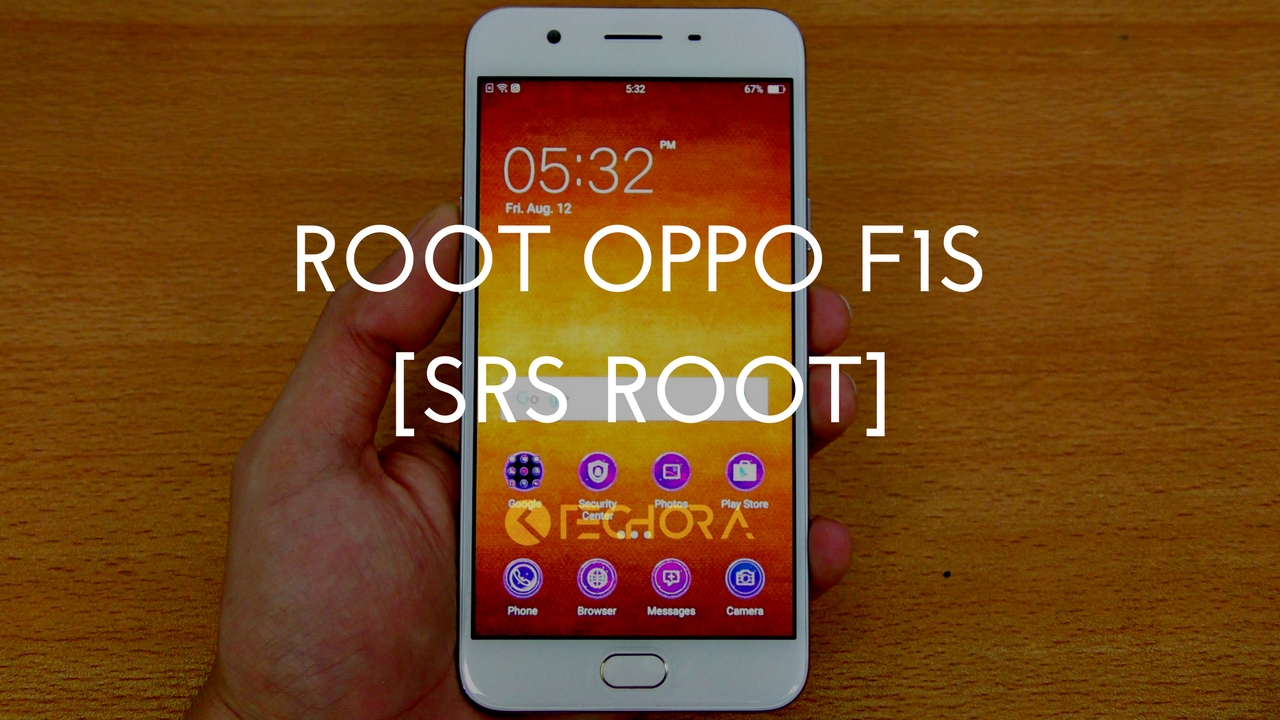 How To Root Oppo F1s Android Smartphone Using SRS Root Tool